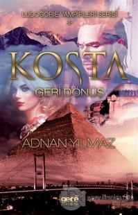 Kosta - Geri Dönüş