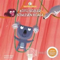 Kötü Sözler Söyleyen Koala