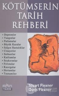 Kötümserin Tarih Rehberi