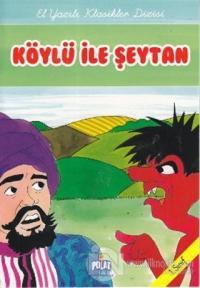 Köylü ile Şeytan (1. Sınıf)