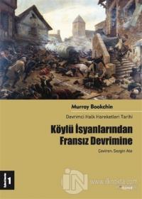 Köylü İsyanlarından Fransız Devrimine