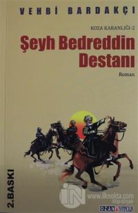 Koza Karanlığı - 2 : Şeyh Bedreddin