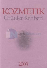 Kozmetik Ürünler Rehberi 2003