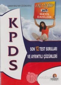 KPDS Son 12 Test Soruları ve Ayrıntılı Çözümleri