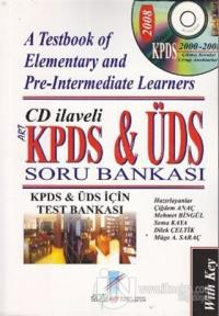 KPDS ve ÜDS Soru Bankası - A Testbook of Elementary and Pre - Intermediate Learners