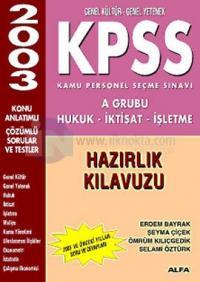 KPSS Hukuk-İktisat-İşletme Hazırlık Kılavuzu