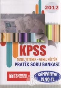 KPSS 2012 Genel Yetenek - Genel Kültür Pratik Soru Bankası