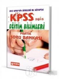 KPSS 2015 Eğitim Bilimleri Pratik Soru Bankası