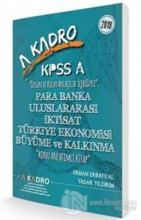 KPSS A Grubu Para Banka Uluslararası İktisat Türkiye Ekonomisi Büyüme ve Kalkınma Konu Anlatımlı
