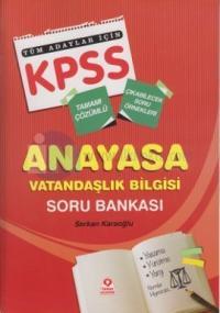 KPSS Anayasa Vatandaşlık Bilgisi Soru Bankası Tüm Adaylar İçin
