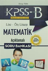 2018 KPSS-B Lise Ön Lisans Matematik Açıklamalı Soru Bankası