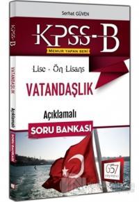KPSS B Lise-Ön Lisans Vatandaşlık Açıklamalı Soru Bankası