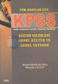 KPSS Eğitim Bilimleri Genel Kültür ve Genel YetenekTüm Adaylar İçin