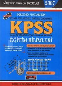 KPSS Eğitim Bilimleri - Öğretmen Adayları İçin Konu Anlatımlı, Örnek Çözümlü 2007