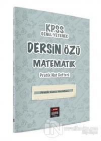 KPSS Genel Yetenek Dersin Özü Matematik Pratik Not Defteri