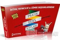 KPSS Genel Yetenek Genel Kültür Pratik Ders Notları İhtiyaç Yayınları 2014
