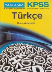KPSS Genel Yetenek - Genel Kültür Türkçe Konu Anlatımlı