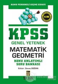 KPSS Genel Yetenek Matematik Geometri Konu Anlatımlı Soru Bankası