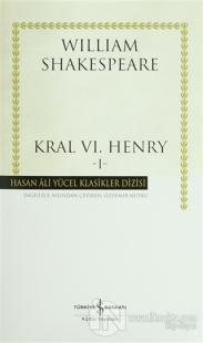 Kral 6. Henry - 1 (Ciltli)