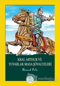 Kral Arthur ve Yuvarlak Masa Şövalyeleri