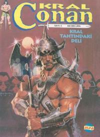 Kral ConanSayı: 5Kral Tahtındaki Deli