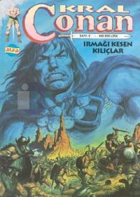 Kral ConanSayı: 6Irmağı Kesen Kılıçlar