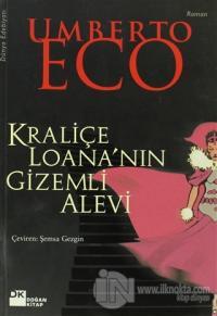 Kraliçe Loana'nın Gizemli Alevi