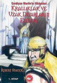Krallıklar ve Uzak Diyarların Elfleri 1. Kitap