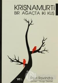 Krişnamurti - Bir Ağaçta İki Kuş
