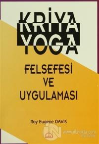 Kriya Yoga Felsefesi ve Uygulaması