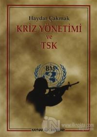 Kriz Yönetimi ve TSK
