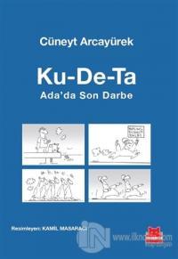 Ku-De-Ta : Ada'da Son Darbe
