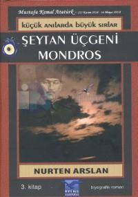 Küçük Anılarda Büyük Sırlar 3-Şeytan Üçgeni Mondros