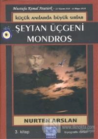 Küçük Anılarda Büyük Sırlar 3 - Şeytan Üçgeni Mondros
