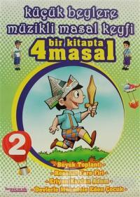 Küçük Beylere Müzikli Masal Keyfi: 1 Kitapta 4 Masal -2
