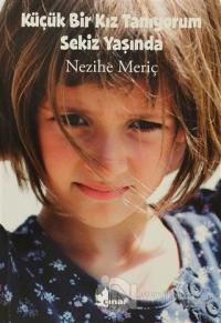 Küçük Bir Kız Tanıyorum Sekiz Yaşında