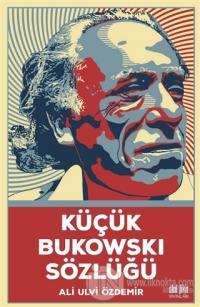 Küçük Bukowski Sözlüğü