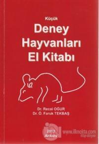 Küçük Deney Hayvanları El Kitabı