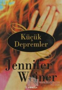 Küçük Depremler Jennifer Weiner