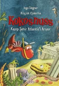 Küçük Ejderha Kokosnuss: Kayıp Şehir Atlantis'i Arıyor