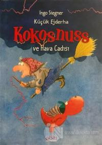 Küçük Ejderha Kokosnuss ve Hava Cadısı Ingo Siegner