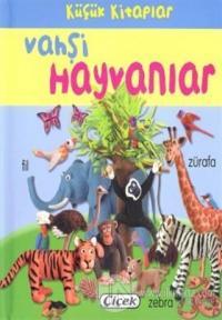 Küçük Kitaplar - Vahşi Hayvanlar
