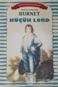 Küçük Lord - Dünya Çocuk Klasikleri Frances Hodgson Burnett