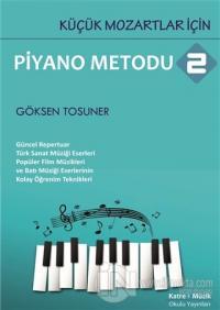 Küçük Mozartlar İçin Piyano Metodu 2