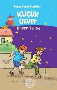 Küçük Oliver - Dünya Çocuk Klasikleri