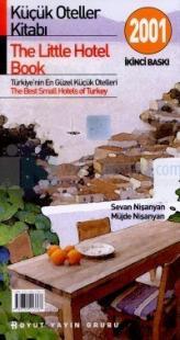 Küçük Oteller Kitabı 2001The Little Hotel BookTürkiye'nin En Güzel Küçük OtelleriThe Best Smal
