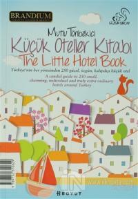 Küçük Oteller Kitabı 2013 / The Little Hotel Book 2013 %25 indirimli M