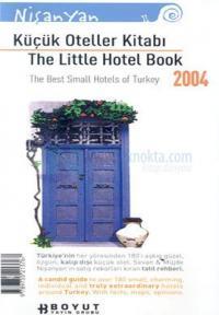 Küçük Oteller Kitabı The Little Hotel Book 2004