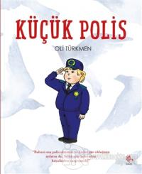 Küçük Polis %15 indirimli Oli Türkmen