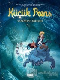 Küçük Prens 15 - Gargand'ın Gezegeni